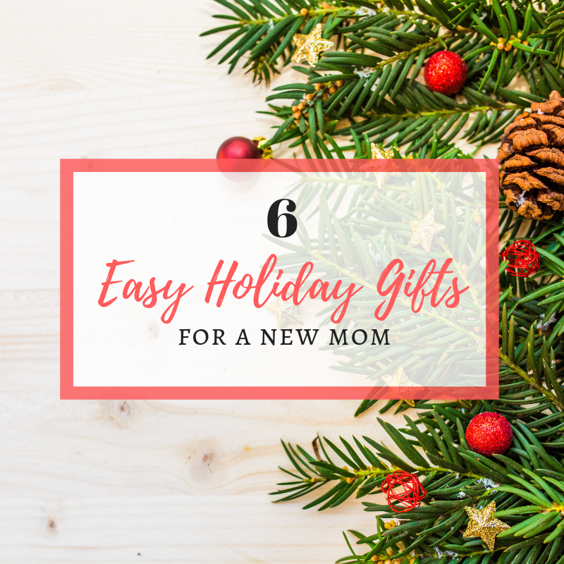 Easy Year To Travel On Christmas: 6 Easy Holiday Gifts For A New Mom