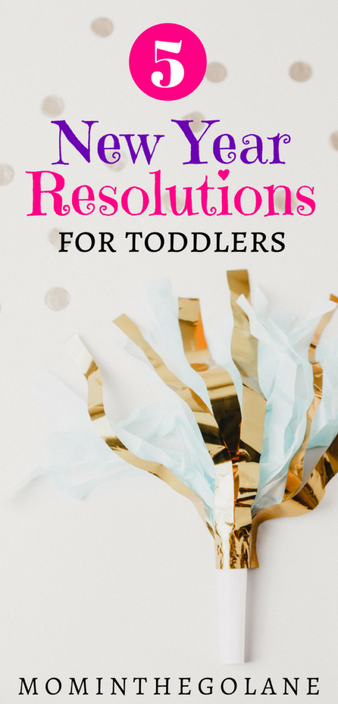 5 New Year Resolutions For Toddlers