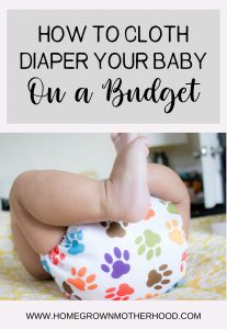 How to Cloth Diaper Your Baby On a Budget