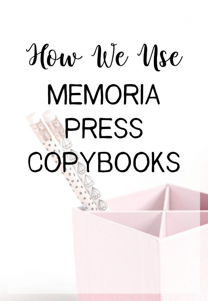 How We Use Memoria Press Copybooks