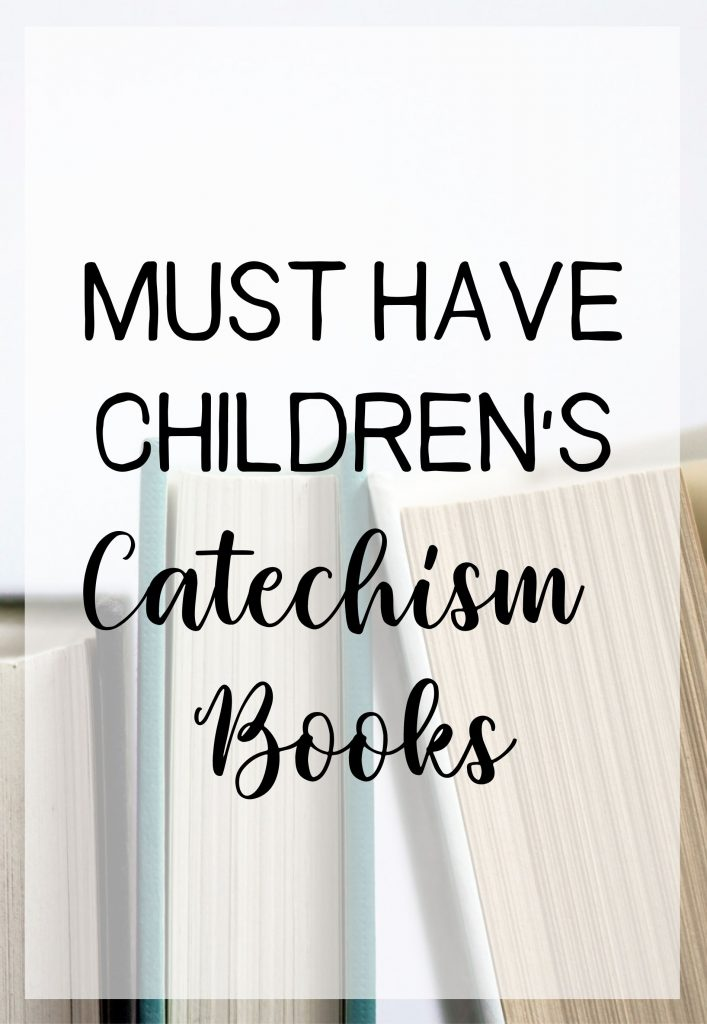 Must Have Children's Catechism Books Featured Image
