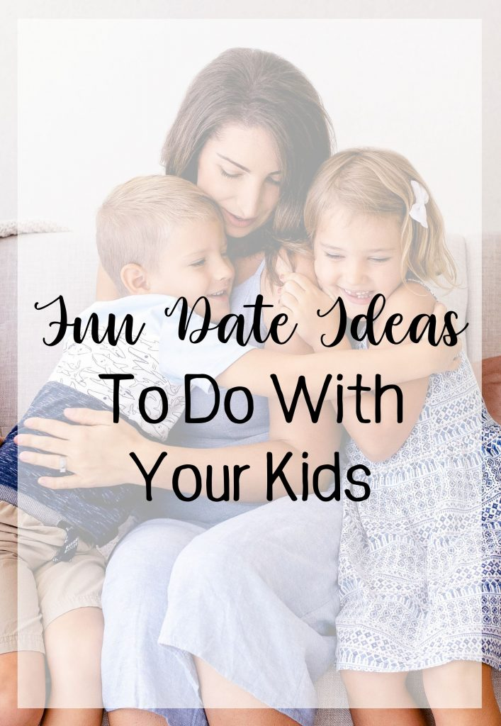 Fun Date Ideas To Do With Your Kids