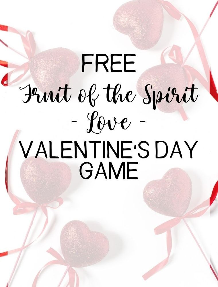 Fruit of the Spirit Valentine's Day Game