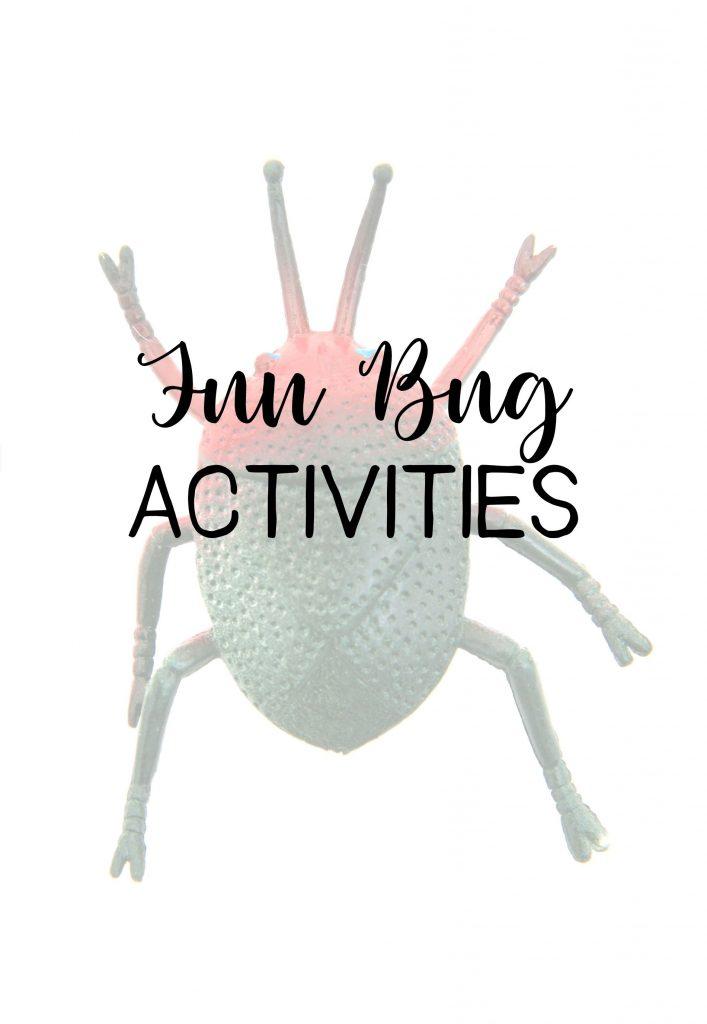 Fun Bug Activities